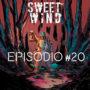 Sweet Wind #2 – 20
