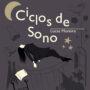 Ciclos de Sono, de Lucas Moreira